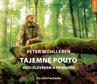 Tajemné pouto mezi člověkem a přírodou - CD MP3 (audiokniha)