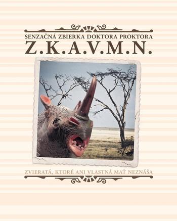 Senzačná zbierka doktora Proktora Z.K.A.V.M.N.