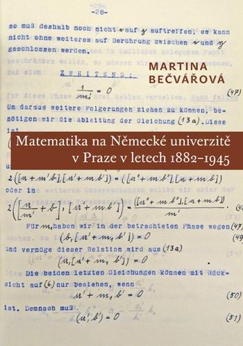 Matematika na Německé univerzitě v Praze v letech 1882-1945