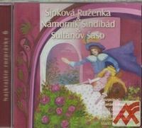 Šípková Ruženka / Námorník Sindibád / Sultánov sašo - CD (audiokniha)