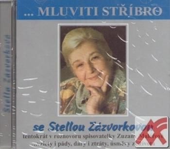 Mluviti stříbro se Stelou Zázvorkovou - CD (audiokniha)