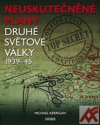 Neuskutečněné plány 2. světové války
