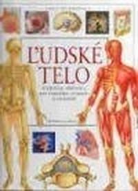 Ľudské telo. Encyklopédia