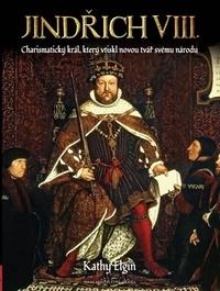 Jindřich VIII. Charismatický král, který vytvořil novou Anglii