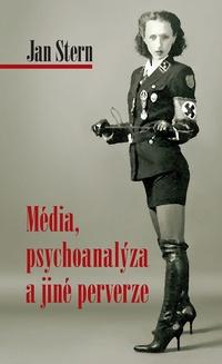Médiá, psychoanalýza a jiné perverze