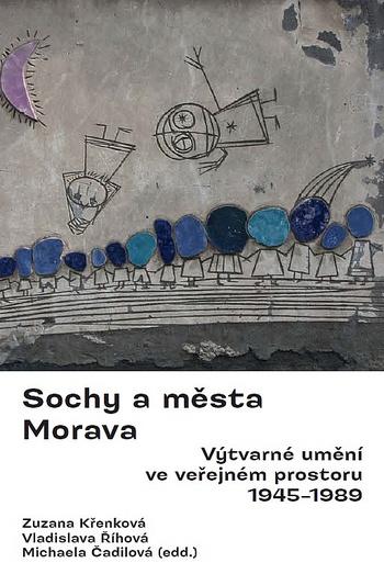 Sochy a města. Morava