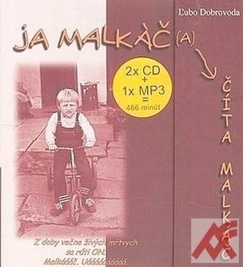 Ja malkáč (a) číta Malkáč - 2 CD + MP3