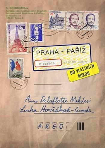 Praha-Paříž, do vlastních rukou