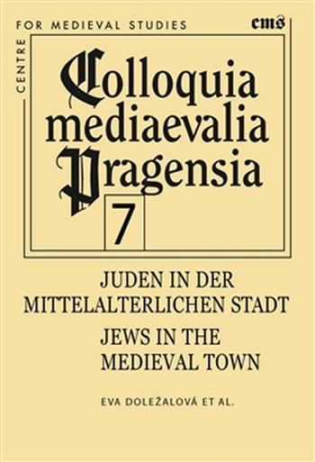 Juden in der mittelalterlichen Stadt / Jews in the medieval town