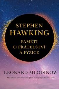 Stephen Hawking: Paměti o přátelství a fyzice