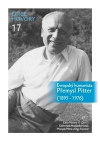 Evropský humanista Přemysl Pitter (1895-1976)