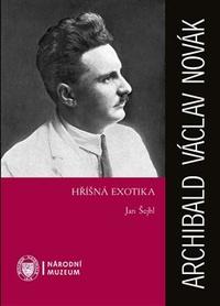 Archibald Václav Novák - Hříšná exotika