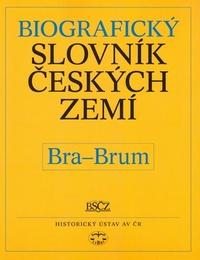 Biografický slovník českých zemí 7. (Bra-Brum)