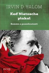 Keď Nietzsche plakal