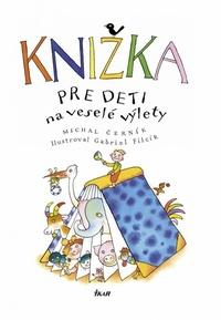 Knižka pre deti na veselé výlety