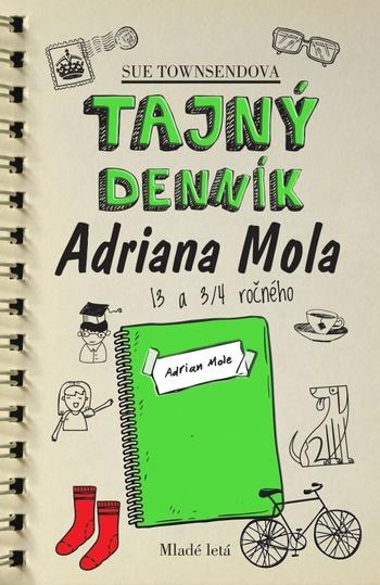 Tajný denník Adriana Mola 13 a 3/4 ročného