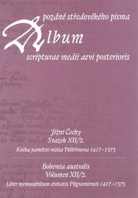 Album pozdně středověkého písma - Svazek XII./2