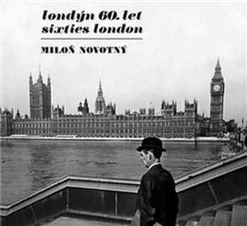 Londýn 60. let / Sixties London