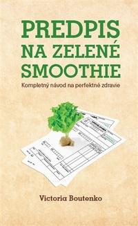 Predpis na zelené smoothie