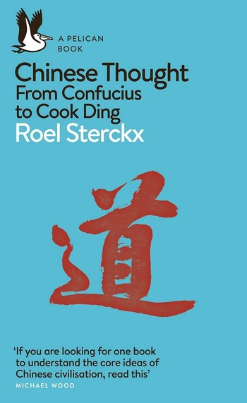 Chinese Thought. From Confucius to Cook Ding