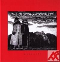The Glorious Nosebleed