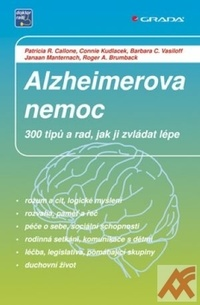 Alzheimerova nemoc. 300 tipů a rad, jak ji zvládat lépe