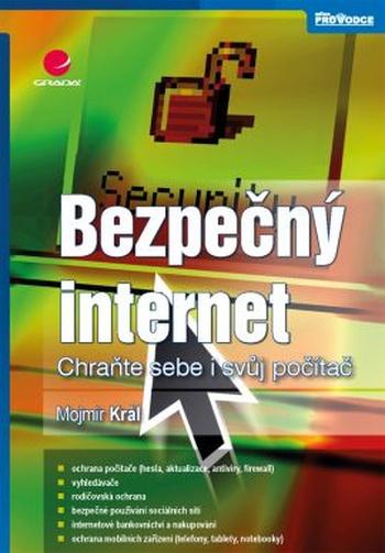Bezpečný internet. Chraňte sebe i svůj počítač
