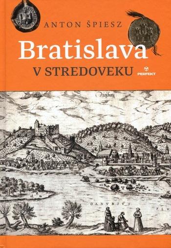 Bratislava v stredoveku. Ilustrované dejiny