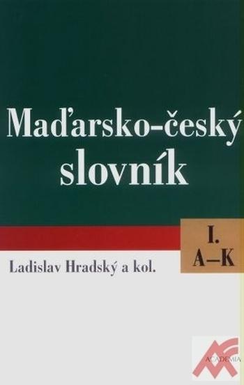 Maďarsko-český slovník I., II.