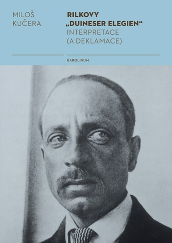 "Rilkovy ""Duineser Elegien"""