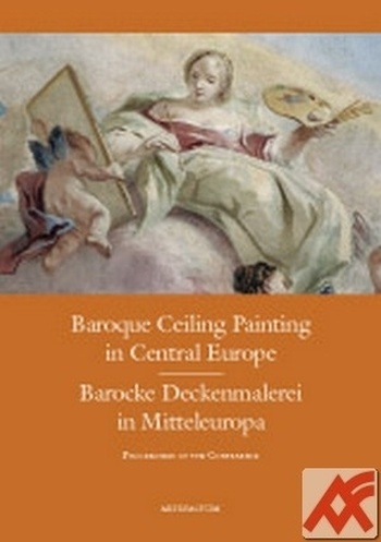 Baroque Ceiling Painting in Central Europe. Barocke Deckenmalerei in Mitteleurop