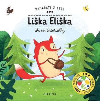 Líška Eliška ide na čučoriedky