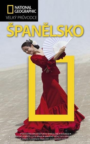 Španělsko - Velký průvodce National Geographic