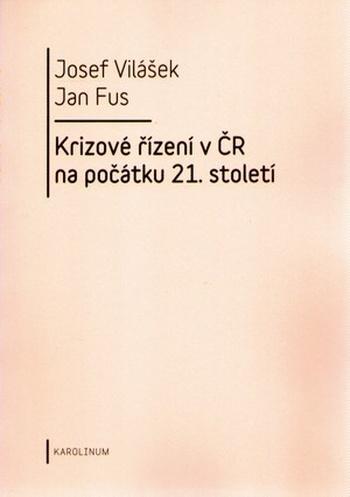 Krizové řízení v ČR na počátku 21. století
