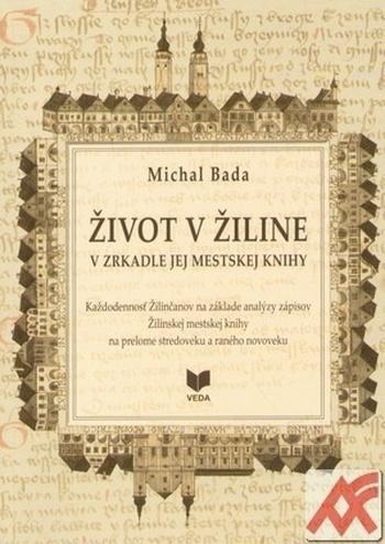 Život v Žiline v zrkadle mestskej knihy