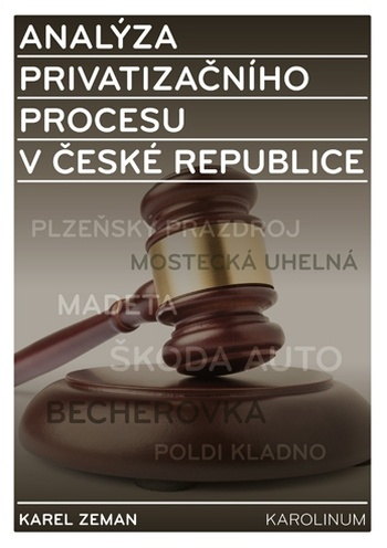 Analýza privatizačního procesu v České republice