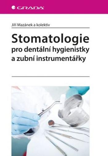 Stomatologie pro dentální hygienistky a zubní instrumentářky
