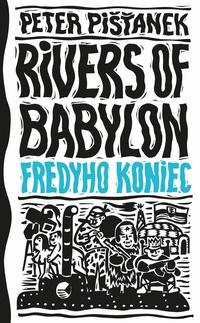Rivers of Babylon 3. Fredyho koniec