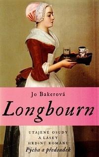 Longbourn. Utajené osudy a lásky hrdinů románu Pýcha a předsudek