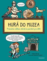 Hurá do muzea