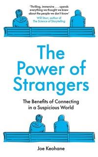 The Power of Strangers