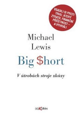 Big Short. V útrobách stroje zkázy