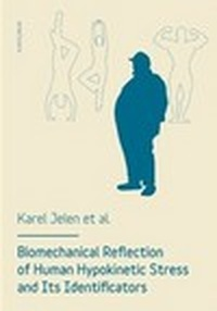 Biomechanical reflection of human hypokinetic stress and its identificators