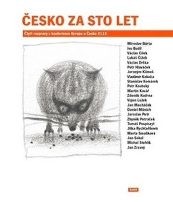 Česko za sto let. Čtyři rozpravy z konference Evropa a Česko 2113