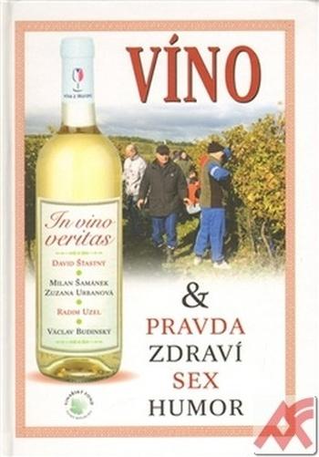 Víno & Pravda Zdraví Sex Humor