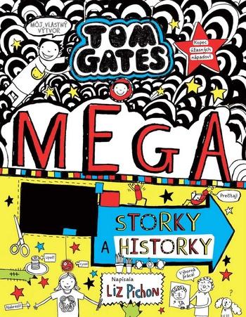 Tom Gates 16 - Mega storky a historky