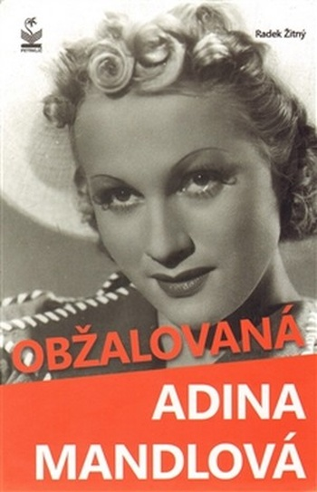 Obžalovaná Adina Mandlová