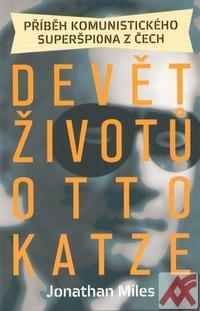 Devět životů Otto Katze