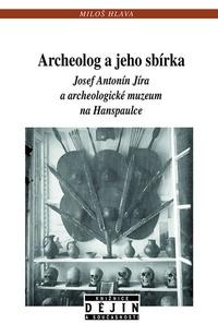 Archeolog a jeho sbírka