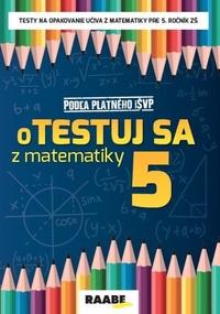 oTestuj sa z matematiky 5 PZ